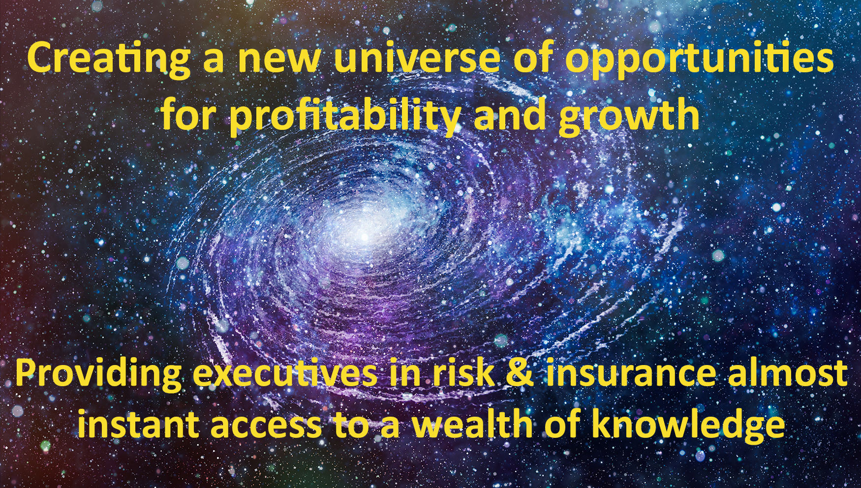 New universe of opportunities